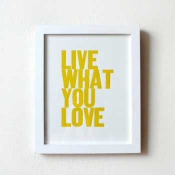 LIVE WHAT YOU LOVE (YELLOW)